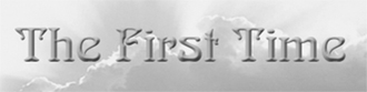 Link to 'The First Time'