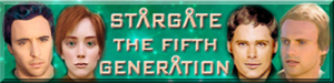 Link to Stargate - The Fifth Generation Home Page